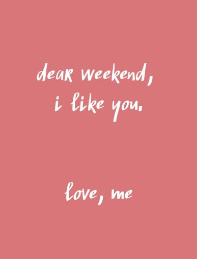 dear-weekend
